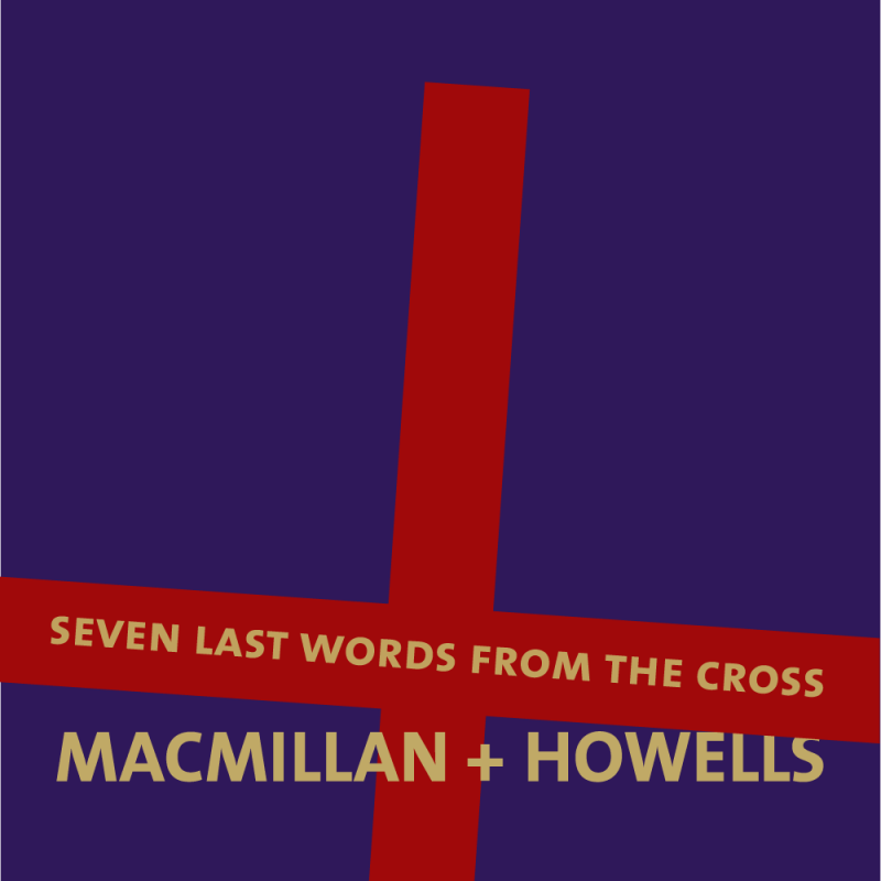 vu-kamerkoor-seven-last-words-from-the-cross-macmillan